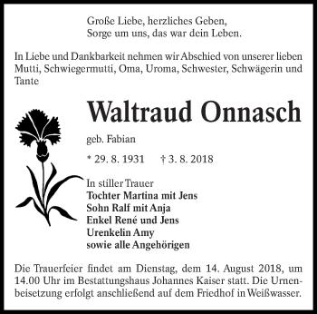Traueranzeige für Waltraud Onnasch vom 08.08.2018 aus lausitzer_rundschau