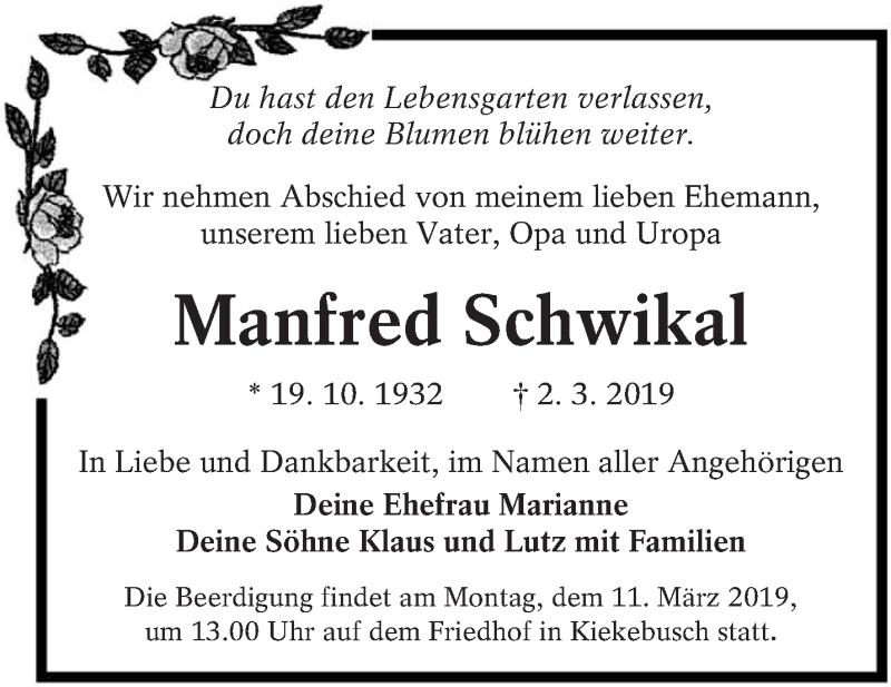 Traueranzeige für Manfred Schwikal vom 09.03.2019 aus lausitzer_rundschau