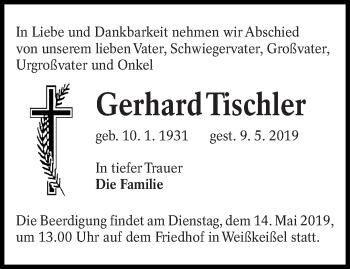 Traueranzeige für Gerhard Tischler vom 11.05.2019 aus lausitzer_rundschau
